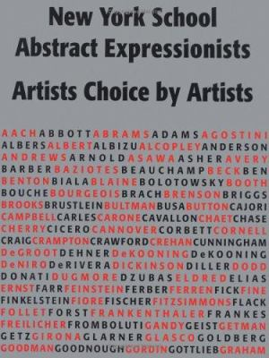 New York School Abstract Expressionists : Artists Choice by Artists