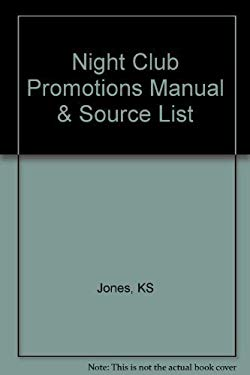 Night Club Promotions Manual & Source List