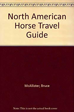 North American Horse Travel Guide 9780963881748
