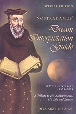 Nostradamus' Dream Interpretation Guide