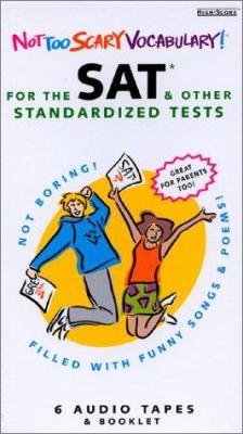 Not Too Scary Vocabulary!: For the SAT & Other Standardized Tests 9780966484502