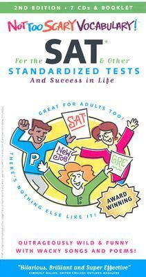 Not Too Scary Vocabulary: For the SAT & Other Standardized Tests [With 36 Page Booklet]