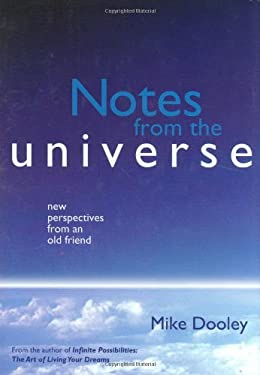 Notes from the Universe: New Perspectives from an Old Friend 9780964216839