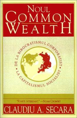 Noul Commonwealth: de La Barocratismul Corporatist La Capitalismul Socialist 9780964607330
