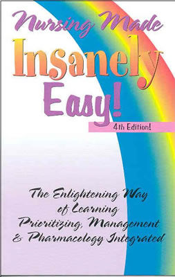 Nursing Made Insanely Easy! 9780964362284