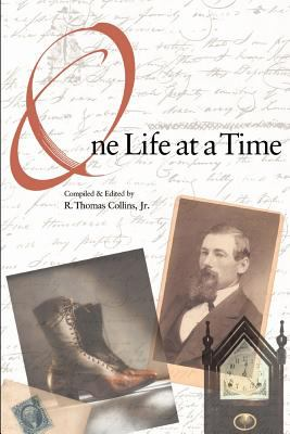 One Life at a Time: A New World Family Narrative, 1630-1960 9780966788303