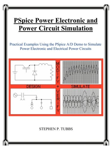 PSPICE Power Electronic and Power Circuit Simulation 9780965944694