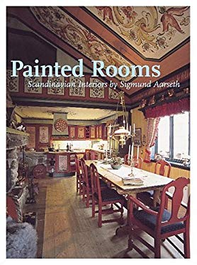 Painted Rooms: Scandinavian Interiors by Sigmund Aarseth 9780967458359