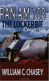 Pan Am 103: The Lockerbie Cover-Up.