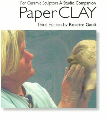 Paperclay: For Ceramic Sculptors 3rd Edition 9780963879332