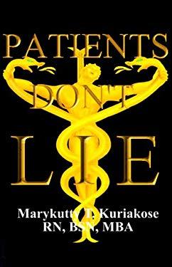 Patients Don't Lie 9780967249001