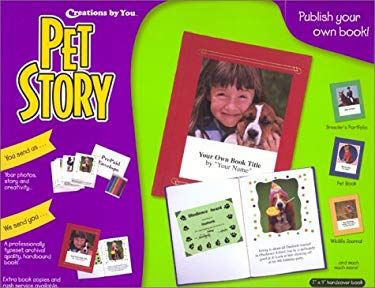 Pet Story: Publish Your Own Keepsake Pet Book! 9780963679659