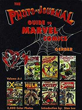 Photo-Journal Guide to Marvel Comics Volume 3 (A-J) 9780962332845