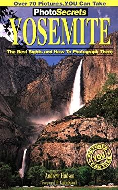 Photosecrets Yosemite 9780965308700