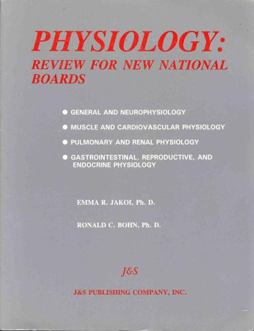Physiology: Review for National Boards 9780963287342