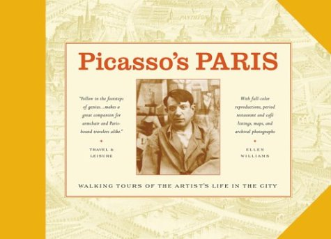 Picasso's Paris: Walking Tours of the Artist's Life in the City 9780964126275