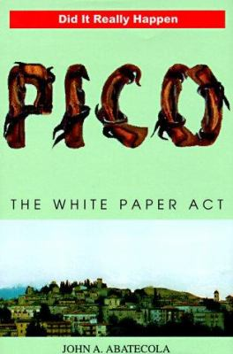 Pico: The White Paper Act 9780965962803
