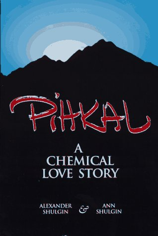 Pihkal: A Chemical Love Story 9780963009609