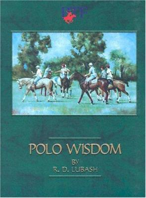 Polo Wisdom: You Can Talk, But Can You Play? 9780964533219