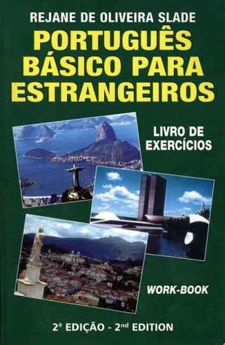 Portugues Basico Para Estrangeiros: Livro de Exercicios 9780963879042