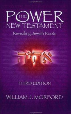 Power New Testament-OE: Revealing Jewish Roots 9780966452327