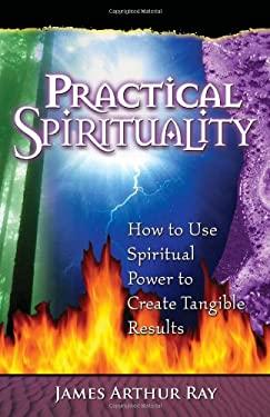 Practical Spirituality 9780966740035
