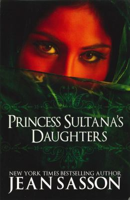Princess Sultana's Daughters 9780967673752
