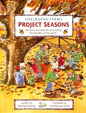 Project Seasons: Hands-On Activities for Discovering the Wonders of the World 9780964216303