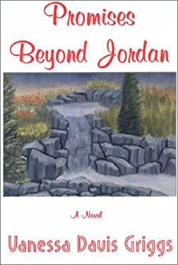 Promises Beyond Jordan 9780967300320