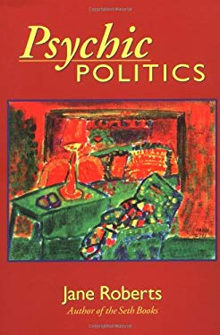 Psychic Politics: An Aspect Psychology Book 9780966132748