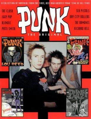 Punk: The Original: A Collection of Material from the First, Best, and Greatest Punk Zine of All Time 9780964785854