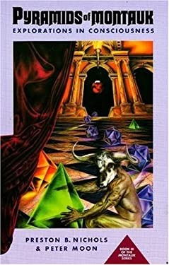 Pyramids of Montauk: Explorations in Consciousness 9780963188922