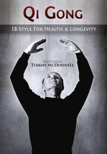 Qi Gong: 18-Style for Health & Longevity (Featuring Tommy McDonnell) (59 Min DVD)