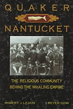 Quaker Nantucket 9780963891075
