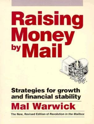 Raising Money by Mail: Strategies for Growth and Financial Stability 9780962489167