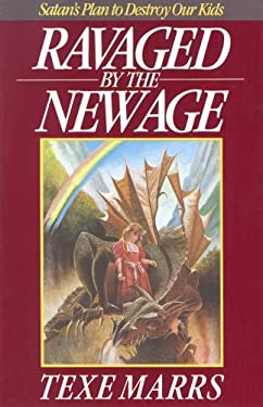 Ravaged by the New Age: Satan's Plan to Destroy Kids 9780962008610