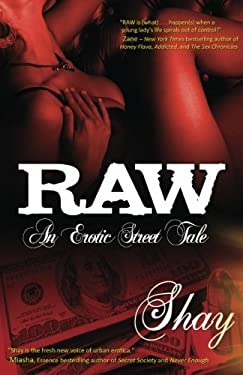 Raw: An Erotic Street Tale 9780967602851