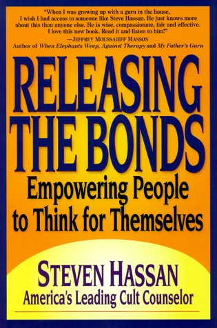 Releasing the Bonds: Empowering People to Think for Themselves 9780967068800