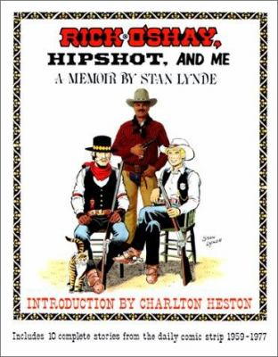 Rick O'Shay, Hipshot, and Me: A Memoir by Stan Lynde 9780962699900