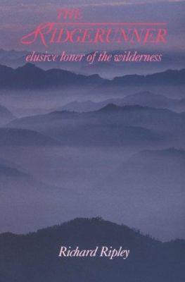 Ridgerunner: Elusive Loner of the Wilderness