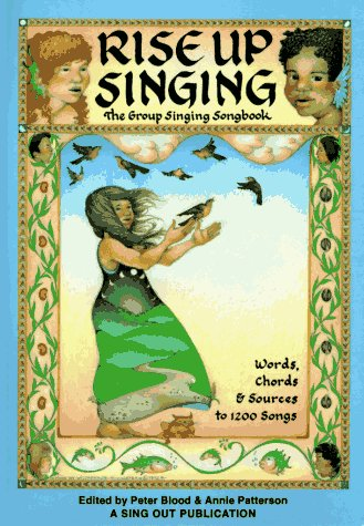 Rise Up Singing: The Group Singing Song Book 9780962670473