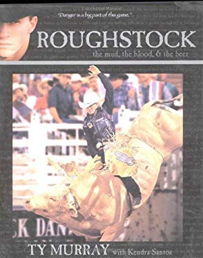 Roughstock - The Mud, the Blood & the Beer 9780962589874