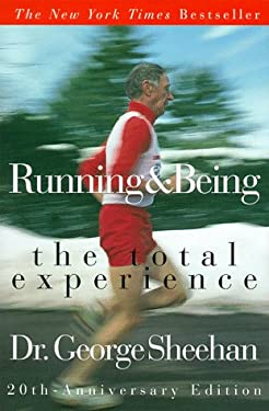 Running & Being: The Total Experience 9780966631807
