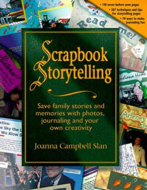 Scrapbook Storytelling, Step by Step 9780963022288