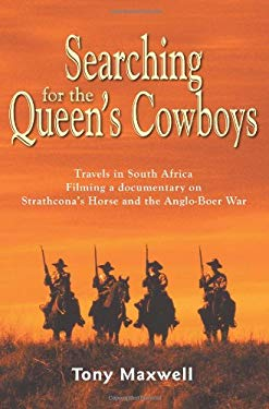 Searching for the Queen's Cowboys 9780968325612