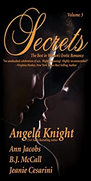 Secrets: Volume 3 Satisfy Your Desire for More 9780964894228