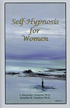 Self-Hypnosis for Women [With CD] 9780967911397