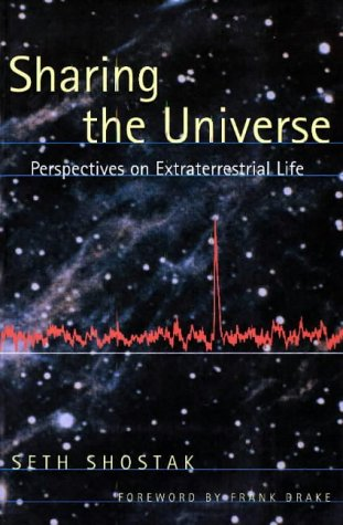 Sharing the Universe: Perspectives on Extraterrestrial Life 9780965377430