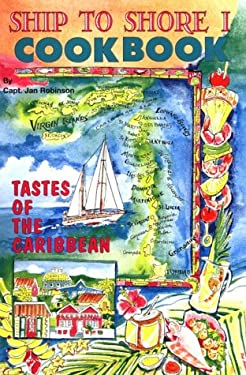 Ship to Shore: Virgin Islands Charter Yacht Recipes 9780961268602