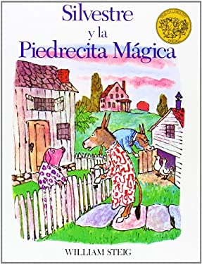 Silvestre y la Piedrecita Magica = Sylvester and the Magic Pebble 9780962516276